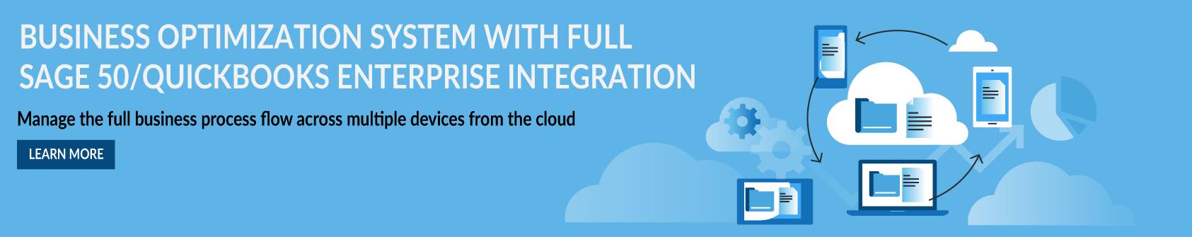 Business Optimization System With Full Sage 50/QuickBooks Enterprise Integration